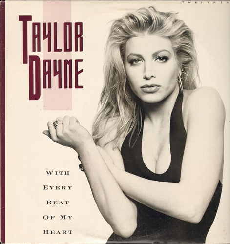 Dayne, Taylor - With Every Beat Of My Heart - 4 Extended Dance Club Versions on 12 inch Maxi Single, with picture cover! - NM9/EX8 - Maxi Singles