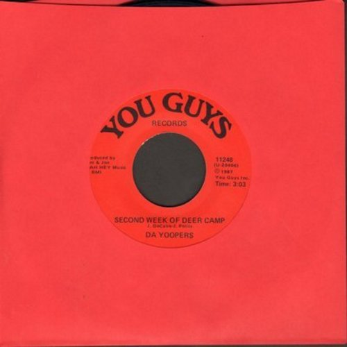 Da Yoopers - Second Week Of Deer Camp/My Car Won't Go - NM9/ - 45 rpm Records
