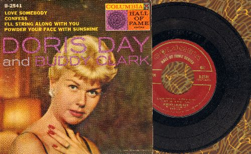 Day, Doris & Buddy Clark - Love Somebody/Confess/I'll String Along With You/Powder Your Face With Sunshine (vinyl EP record with picture cover) - EX8/VG7 - 45 rpm Records