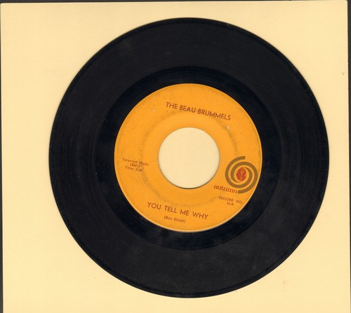Beau Brummels - You Tell Me Why/I Want You  - EX8/ - 45 rpm Records