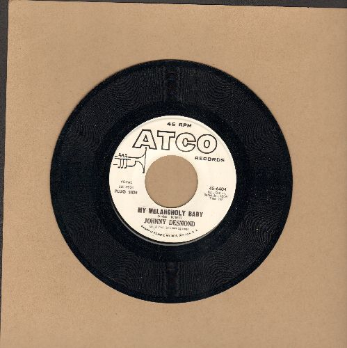 Desmond, Johnny - My Melancholy Baby/The Common Touch (DJ advance pressing) - NM9/ - 45 rpm Records