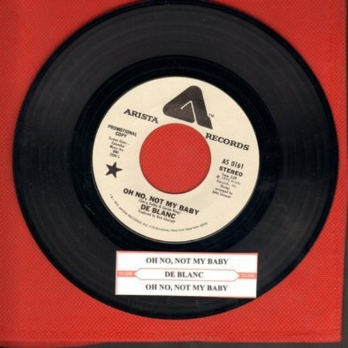 De Blanc - Oh No, Not My Baby (double-A-sided DJ advance pressing with MONO and STEREO version, with juke box label) - M10/ - 45 rpm Records