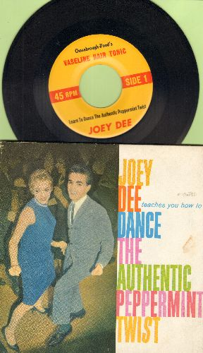 Dee, Joey - Joey Dee teaches you how to dance the authentic Peppermint Twist - Complete with Instruction book, RARE Vasiline Hair Tonic Promo Pressing! - NM9/VG7 - 45 rpm Records
