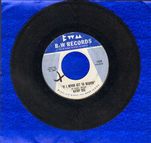 Dee, Kathy - Teardrops In My Heart/If I Never Get To Heaven - EX8/ - 45 rpm Records