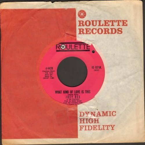 Dee, Joey & The Starliters - What Kind Of Love Is This/Wing-Ding (with vintage Roulette company sleeve) (bb) - EX8/ - 45 rpm Records