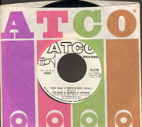 Delaney & Bonnie & Friends - They Call It Rock & Roll Music (MINT condition DJ advance pressing with MONO and STEREO version, with Atco company sleeve) - M10/ - 45 rpm Records