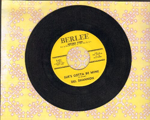 Shannon, Del - Sue's Gotta Be Mine/Now She's Gone  - EX8/ - 45 rpm Records