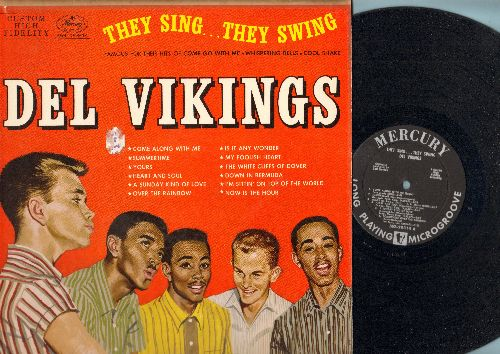 Dell Vikings - They Sing…They Swing: Come Along With Me, Summertime, Heart And Soul, A Sunday Kind Of Love, The White Cliffs Of Dover (vinyl MONO LP record, 1957 first pressing) - EX8/VG7 - LP Records