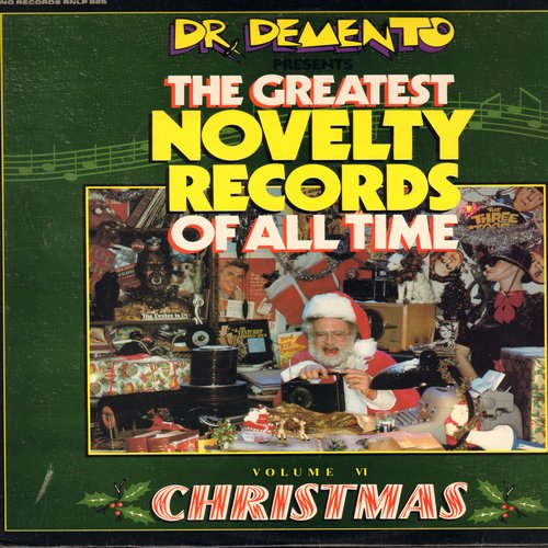 Dr. Demento - The Greatest Novelty Records Of All Time - Volume VI - Christmas (12 novelty titles by original artists, vinyl MONO LP record) - M10/EX8 - LP Records