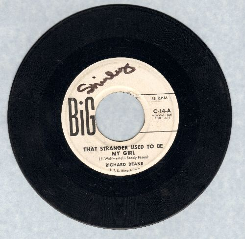 Deane, Richard - That Stranger Used To Be My Girl/Next Door To An Angel (by Bob Mitchell on flip-side) (wol) - VG7/ - 45 rpm Records