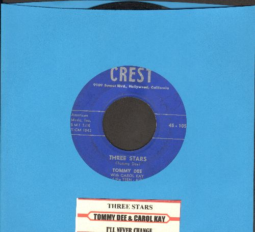 Dee, Tommy & Carol Kay & Teen Aires - Three Stars (Tribute to Buddy Holly, Ritchie Valens and The Big Bopper)/I'll Never Change (with juke box label) - EX8/ - 45 rpm Records