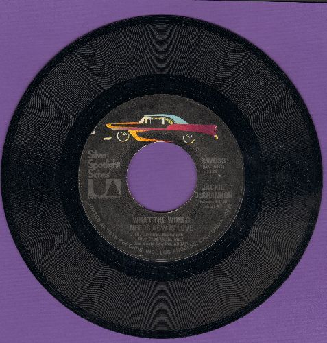DeShannon, Jackie - Needles And Pins/What The World Needs Now Is Love (double-hit re-issue) - NM9/ - 45 rpm Records