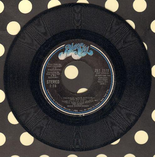 Derringer, Rick - Teenage Love Affair/Slide On Over Slinky - NM9/ - 45 rpm Records