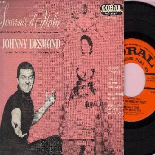 Desmond, Johnny - Souvenir D'Italie: Come Back To Sorrento/I Have But One Heart/You're Breaking My Heart/Aneme E Core (With All My Heart And Soul) (vinyl EP record with picture cover) - EX8/EX8 - 45 rpm Records