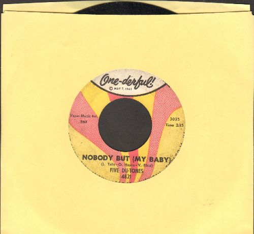 Five Du-Tones - Nobody But (My Baby)/That's How I Love You - VG7/ - 45 rpm Records