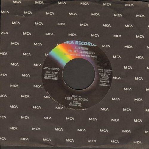 De Young, Cliff - Sunshine On My Shoulders (Makes Me Happy)/My Sweet Lady - VG7/ - 45 rpm Records