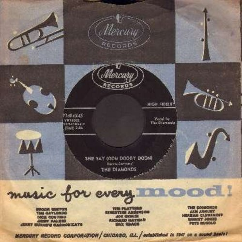 Diamonds - She Say (Oom Dooby Doom)/From The Bottom Of My Heart (with vintage Mercury company sleeve) - EX8/ - 45 rpm Records