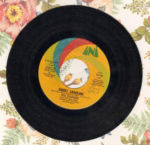 Diamond, Neil - Sweet Caroline/Dig In - VG7/ - 45 rpm Records