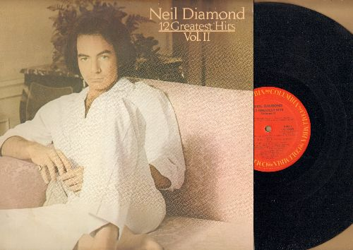 Diamond, Neil - 12 Greatest Hits Vol. 2: Hello Again, September Morn, You Don't Bring Me Flowers, Love On The Rocks, Longfellow Serenade (vinyl STEREO LP record) - EX8/EX8 - LP Records