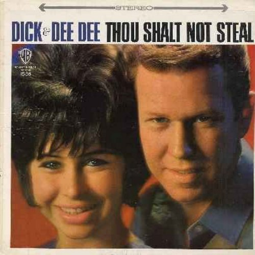 Dick & Dee Dee - Thou Shalt Not Steal: Be My Baby, How Do You Do It, Wee-Oop, Tell Me Why, Remember When, Where Did The Good Times Go (vinyl STEREO LP record) - EX8/EX8 - LP Records
