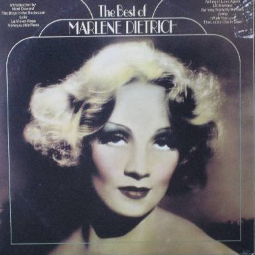 Dietrich, Marlene - Best Of: The Boys In The Backroom, The Laziest Gal In Town, Lola, Johnny, Lili Marlene, La Vie En Rose (vinyl LP record, electronically re-recorded to simulate STEREO, 1973 issue of vintage recordings) - M10/EX8 - LP Records