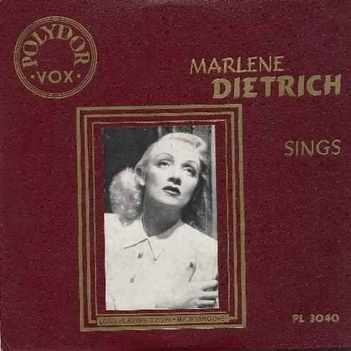 Dietrich, Marlene - Marlene Dietrich Sings: Jonny, Peter, Mein blondes Baby, Allein--in einer grossen Stadt, Wo ist der Mann, Moi je m'ennuie. Assez (10 inch vinyl LP record with picture cover - US Pressing of 1930s recordings sung in German and French) -