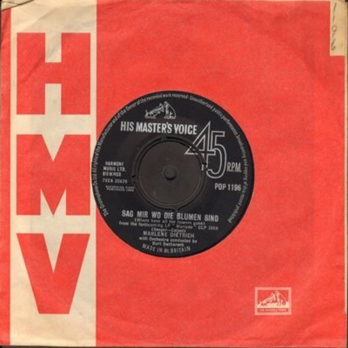 Dietrich, Marlene - Sag mir wo die Blumen sind (Where Have All The Flowers Gone)/Lili Marlen (British Pressing with removable spindle-adapter, sung in German, with vintage His Master's Voice company sleeve) - NM9/ - 45 rpm Records