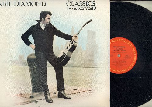 Diamond, Neil - Classics - The Early Years: Kentucky Woman, Solitary Man, Cherry Cherry, I'm A Believer, Shiolo, Red Red Wine (vinyl STEREO LP record) - NM9/NM9 - LP Records