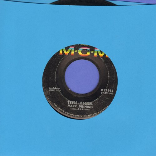 Dinning, Mark - Teen Angel/Bye Now Baby  - VG7/ - 45 rpm Records