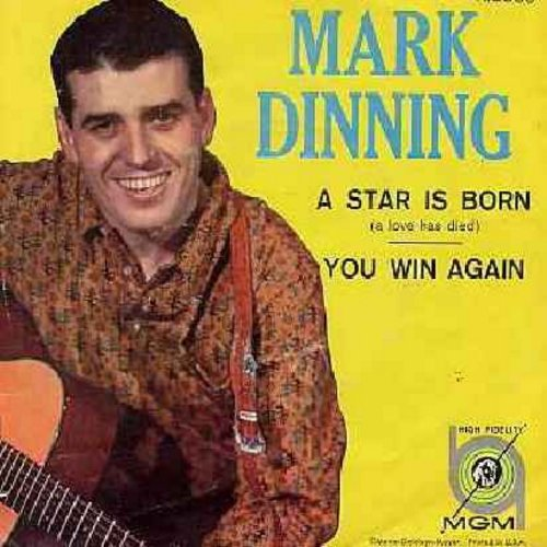 Dinning, Mark - A Star Is Born/You Win Again (with picture sleeve) - NM9/EX8 - 45 rpm Records