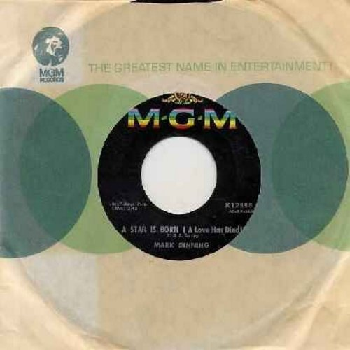 Dinning, Mark - A Star Is Born (A Love Has Died)/You Win Again (with MGM company sleeve) - NM9/ - 45 rpm Records