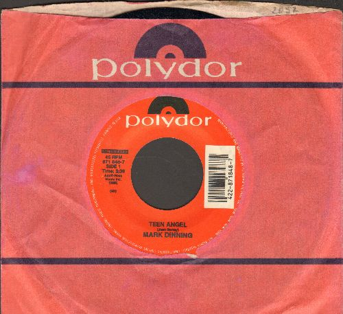 Dinning, Mark - Teen Angel/Bye Now Baby (re-issue with Polydor company sleeve) - NM9/ - 45 rpm Records
