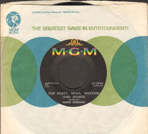 Dinning, Mark - Suddenly (There's Only You)/Top Forty, News, Weather And Sports (with vintage MGM company sleeve) - EX8/ - 45 rpm Records
