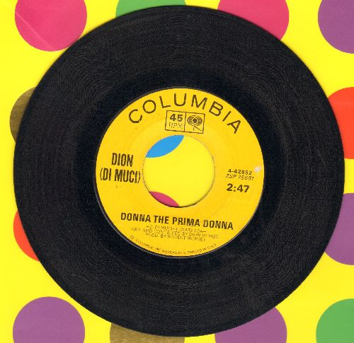 Dion - Donna The Prima Donna/You're Mine  - VG7/ - 45 rpm Records