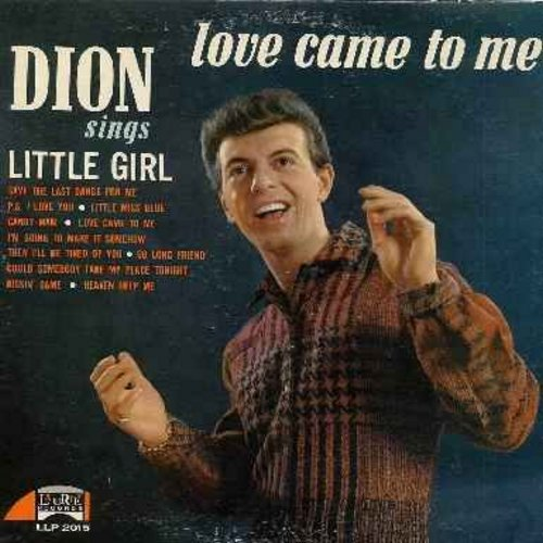 Dion - Love Came To Me: Save The Last Dance For Me, Candy Man, Kissin' Game, Heaven Help Me, P.S. I Love You, Little Miss Blue (vinyl MONO LP record) - VG7/VG7 - LP Records