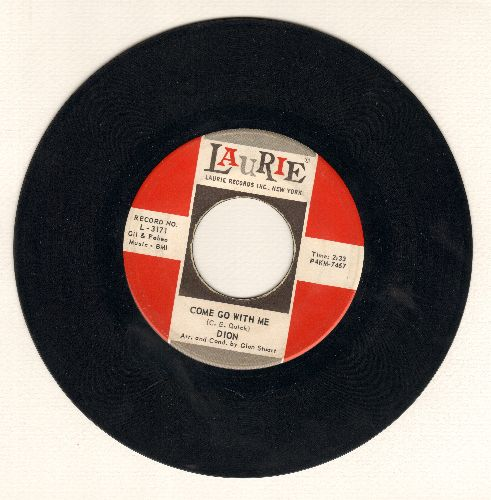 Dion - Come Go With Me/King Without A Queen - VG7/ - 45 rpm Records