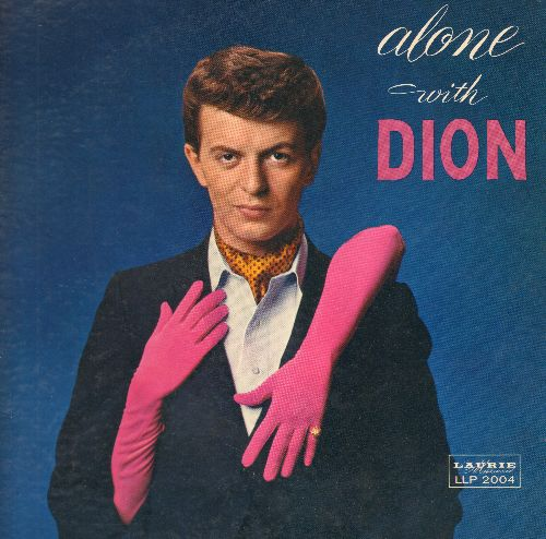 Dion - Alone With Dion: Lonely Teenager, Save The Last Dance For Me, Little Miss Blue, Fools Rush In, One For My Baby (vinyl MONO LP record, gat-fold cover) - VG7/EX8 - LP Records