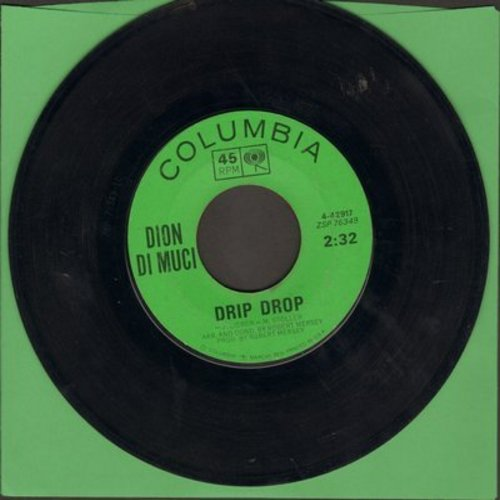 Dion - Drip Drop/No One's Waiting For Me  - VG7/ - 45 rpm Records