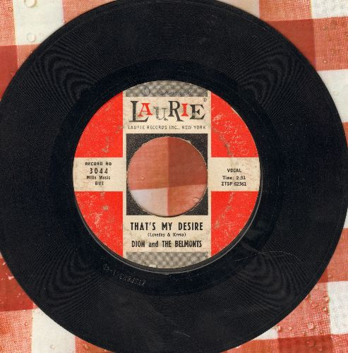 Dion & The Belmonts - That's My Desire/Where Or When  - VG7/ - 45 rpm Records