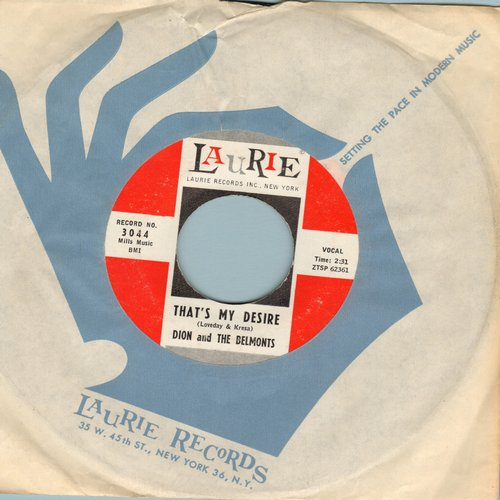 Dion & The Belmonts - That's My Desire/Where Or When (with Laurie company sleeve) - NM9/ - 45 rpm Records
