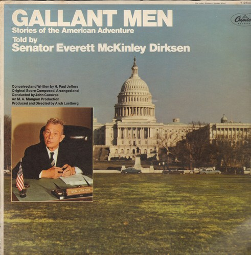 Dirksen, Senator Everett McKinley - Gallant Men: The Star-Sprangled Banner, The Ghettysburg Address, Pledge Of Allegiance To The Flag (vinyl MONO LP record, SEALED, never opened!) - SEALED/SEALED - LP Records