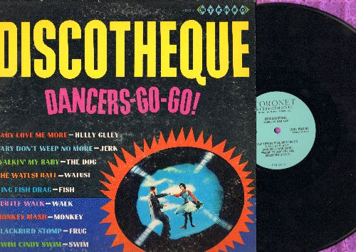 Discoteque Dancers Go! Go! - Discoteque Dancers-Go-Go: The Watusi Ball, Monkey Mash, Swim Cindy Swim, Walkin' My Baby King Fish Drag (vinyl STEREO LP record) - NM9/VG7 - LP Records