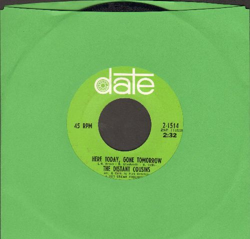 Distant Cousins - Here Today, Gone Tomorrow/She Ain't Lovin' You  - NM9/ - 45 rpm Records