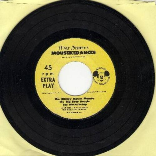 Disney - Walt Disney's Mousekedances: Pussy Cat Polka/Humphrey Hop/Mousekedance/Mickey Mouse Mambo/Big Bear Boogie/Mouseketap (vinyl EP record, NO picture cover) - EX8/ - 45 rpm Records
