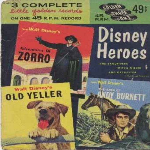 Disney - Disney Heroes: 3 complete little golden records on ONE vinyl EP record - includes stories Zorro, Old Yeller and The Sage Of Andy Burnett (with picture cover) - NM9/VG6 - 45 rpm Records