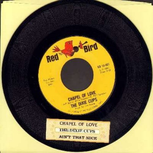 Dixie Cups - Chapel Of Love (Going To The Chapel, Gonna Get Married)/Ain't That Nice (with juke box label) - NM9/ - 45 rpm Records