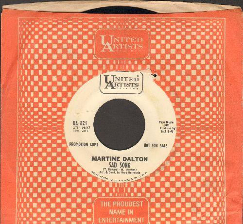Dalton, Martine - Sad Song (DEFINITIVE Female 60s Soul Sound!)/Tender Words (RARE DJ advance pressing with United Artists company sleeve) - EX8/ - 45 rpm Records