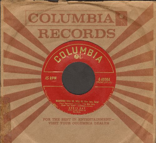 Day, Doris - Whatever Will Be, Will Be (Que Sera, Sera)/I've Gotta Sing Away These Blues (NICE condition with Columbia company sleeve) - NM9/ - 45 rpm Records