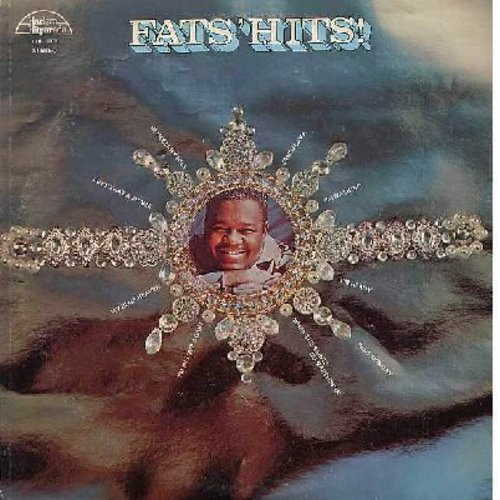 Domino, Fats - Fats' Hits!: Blueberry Hill, Jambalaya, Ain't That A Shame, My Blue Heaven, Blue Monday (vinyl STEREO LP record, 1970s issue) - EX8/EX8 - LP Records