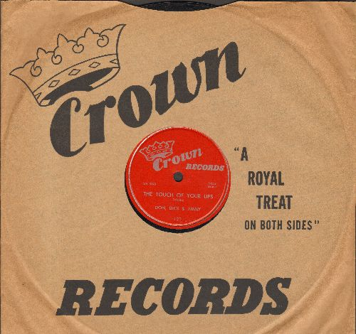 Don, Dick & Jimmy - The Touch Of Your Lips/This Is Heaven (10 inch 78 rpm record with Crown company sleeve) - NM9/ - 78 rpm